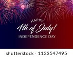 happy july 4th greeting with... | Shutterstock . vector #1123547495