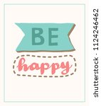 be happy word lettering poster... | Shutterstock .eps vector #1124246462