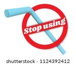 stop using plastic straws... | Shutterstock .eps vector #1124392412