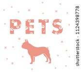 inscription  pets and dog. the... | Shutterstock .eps vector #1124398778