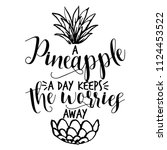 a pineapple a day keeps the... | Shutterstock .eps vector #1124453522