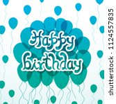 illustration of happy birthday... | Shutterstock .eps vector #1124557835