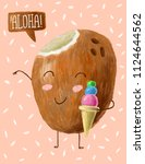 cute and funny coconut... | Shutterstock . vector #1124644562