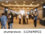 blurry background of exhibition ... | Shutterstock . vector #1124698922