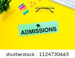 college admission concept. word ... | Shutterstock . vector #1124730665