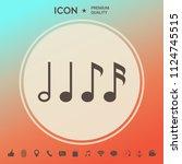 symbol of music  notes.... | Shutterstock .eps vector #1124745515