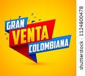 gran venta colombiana ... | Shutterstock .eps vector #1124800478