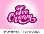 ice cream handwritten...   Shutterstock .eps vector #1124920028