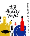 for hungry people. typography...   Shutterstock .eps vector #1124999372