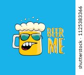 beer me vector concept...   Shutterstock .eps vector #1125383366