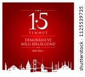 15 temmuz demokrasi ve milli... | Shutterstock .eps vector #1125539735