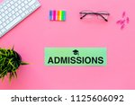 college admission concept. word ... | Shutterstock . vector #1125606092