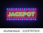jackpot neon sign vector.... | Shutterstock .eps vector #1125707315