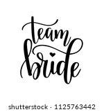 Team Bride Calligraphy...