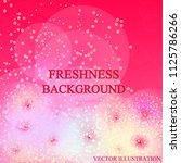 bright freshness background.... | Shutterstock .eps vector #1125786266