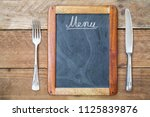 blackboard menu with fork and... | Shutterstock . vector #1125839876