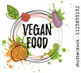 hand drawn vector vegan food... | Shutterstock .eps vector #1125855152