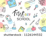 first day of school. hand drawn ... | Shutterstock .eps vector #1126144532