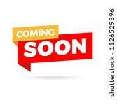 coming soon banner isolated in... | Shutterstock .eps vector #1126529396