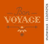 lettering bon voyage made in... | Shutterstock .eps vector #1126542926