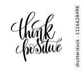 think positive  positive quote  | Shutterstock .eps vector #1126628498