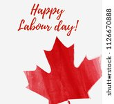 canada happy labour day. grunge ... | Shutterstock .eps vector #1126670888