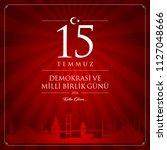 15 temmuz demokrasi ve milli... | Shutterstock .eps vector #1127048666