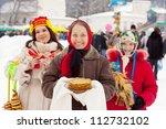 happy women celebrating  Shrovetide  at Russia - stock photo