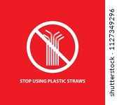 stop using plastic straws  on... | Shutterstock .eps vector #1127349296