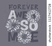 forever awesome slogan with... | Shutterstock .eps vector #1127412728