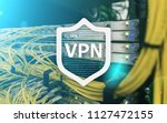 vpn  virtual private network... | Shutterstock . vector #1127472155