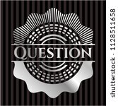 question silver emblem or badge | Shutterstock .eps vector #1128511658
