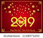 happy  chinese new year  2019... | Shutterstock .eps vector #1128571652