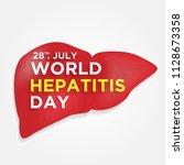 happy world hepatitis day...   Shutterstock .eps vector #1128673358