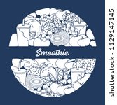 smoothie and ingredients for... | Shutterstock .eps vector #1129147145