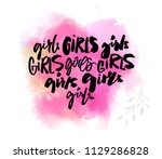 handwritten words girl  brush... | Shutterstock .eps vector #1129286828