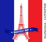 bastille day 14th of july  vive ... | Shutterstock .eps vector #1129369568