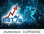 3d illustration gst tax india... | Shutterstock . vector #1129526432