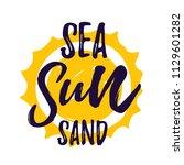 sea sun sand lettering quote.... | Shutterstock .eps vector #1129601282