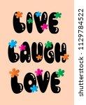 live  laugh  love. hand...   Shutterstock .eps vector #1129784522