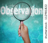 Observation , word in Magnifying glass , background medical - stock photo