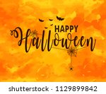 happy halloween lettering... | Shutterstock .eps vector #1129899842