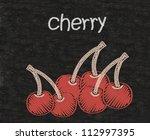 cherry written on blackboard... | Shutterstock . vector #112997395