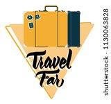travel far vector suitcase... | Shutterstock .eps vector #1130063828