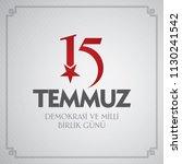 turkish holiday demokrasi ve... | Shutterstock .eps vector #1130241542