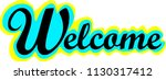 """""""welcome"""" on a white background.... 