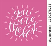 you are the best. vector print  | Shutterstock .eps vector #1130378285