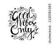 good vibes only. motivational... | Shutterstock .eps vector #1130581385