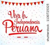 viva la independencia peruana ... | Shutterstock .eps vector #1130725325