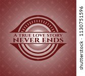 a true love story never ends... | Shutterstock .eps vector #1130751596